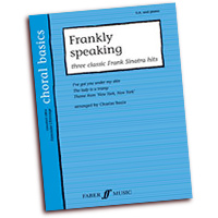 Charles Beale : Frankly Speaking - Three Classic Frank Sinatra Hits : SA : 01 Songbook : 9780571526307 : 12-0571526306