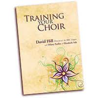 David Hill : Training Your Choir : 01 Book : David Hill :  : 3611172