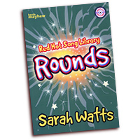 Sarah Watts : Rounds : Unison : 01 Songbook & 1 CD : 1450420