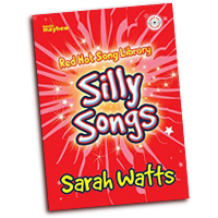 Sarah Watts : Silly Songs : Unison : 01 Songbook & 1 CD :  : 1450422