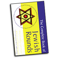 J. Mark Dunn : The Complete Book of Jewish Rounds : Rounds : 01 Songbook :  : 073999944600 : 0807408190 : 00191040