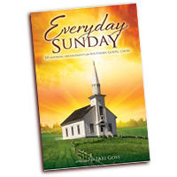Lari Goss : Everyday Sunday : SATB : 01 Songbook : 080689485176