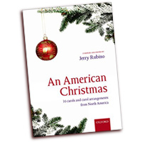 Jerry Rubino : An American Christmas : SATB : 01 Songbook : 9780193379787 : 9780193379787
