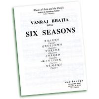 Vanraj Bhatia : Six Seasons : SATB : Sheet Music : S-41