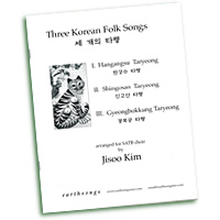 Jisoo Kim : 3 Korean Folk Songs : SATB : Sheet Music : s-271