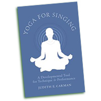 Judith E. Carman : Yoga For Singing : 01 Book :  : 9780199759415
