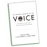 Rachael Gates, L. Arick Forrest, and Kerrie Obert : The Owner's Manual to the Voice : 01 Book :  : 9780199964680