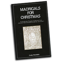 K. Lee Scott : Madrigals For Christmas : SATB : 01 Songbook :  : 825831199 : O5155