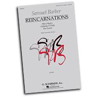 Samuel Barber : Reincarnations : SATB : 01 Songbook : Samuel Barber : 884088395810 : 142347581X : 50490067