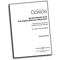 Henryk Gorecki : The Angelus Bells Are Tolling : SATB : 01 Songbook : 48020935