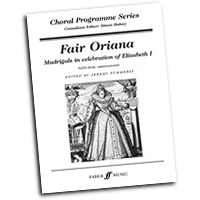 Jeremy Summerly : Fair Oriana - Madrigals in Celebration of Elizabeth 1 : 01 Songbook : Jeremy Summerly :  :               : 12-0571521177