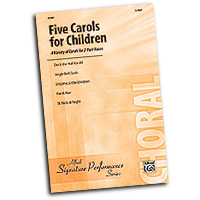 Various Arrangers : Five Carols for Children : 2-Part : 01 Songbook : 038081340357  : 00-31267