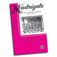 Various Composers : Madrigals for Treble Voices : Treble : 01 Songbook : 029156169607  : 00-64355