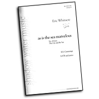 Eric Whitacre : The City and the Sea : SATB : Sheet Music : Eric Whitacre
