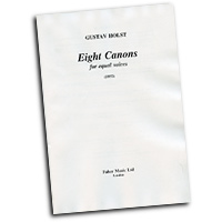 Gustav Holst : Eight Canons for Equal Unaccompanied Voices : Unison : 01 Songbook : Gustav Holst : 571500080000  : 12-0571500080