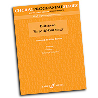 Mike Brewer : Banuwa - Three African Songs : 01 Songbook : Mike Brewer :  : 9780571526925 : 12-0571526926