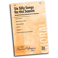 Various Arrangers : Six Silly Songs of the Season : 2-Part : 01 Songbook :  : 038081340371  : 00-31269