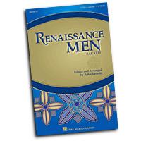 John Leavitt : Renaissance Men : TTBB : 01 Songbook :  : 884088550752 : 1458414868 : 08596797