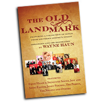 Bradley Knight : The Old Landmark - Songs from Southern Gospel's Finest : SATB : 01 Songbook : 9780834177406 : 9780834177406