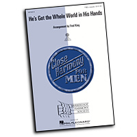 Close Harmony For Men : He's Got the Whole World in His Hands - 4 Charts and Parts CD : TTBB : Sheet Music & Parts CD :  : 884088407667 : 08750214