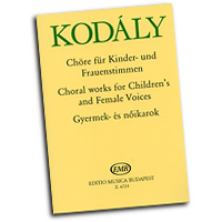 Zoltan Kodaly : Choral Works for Children's and Female Choirs : Treble : 01 Songbook : Zoltan Kodaly : 073999110333 : 50511033