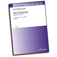 Paul Hindemith : Six Chansons : SATB : 01 Songbook : Paul Hindemith : 073999477641 : 49001221