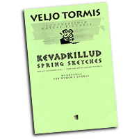 Veljo Tormis : Spring Sketches : SSAA : 01 Songbook : 073999483291 : 48016268