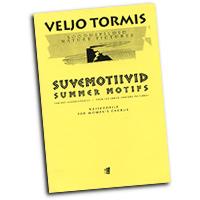 Veljo Tormis : Summer Motifs : SSAA : 01 Songbook : 073999925432 : 48016269