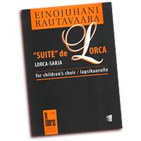Einojuhani Rautavaara : Suite de Lorca : Treble SSAA : 01 Songbook : 073999985825 : 48000662