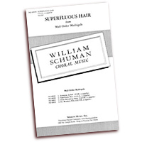 William Schuman : Mail Order Madrigals : SATB : Sheet Music