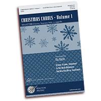 Ola Gjeilo : Christmas Carols Vol 1 : SSAATTBB : 01 Songbook : Ola Gjeilo : 884088657185 : WW1487