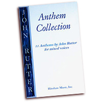 John Rutter : Anthem Collection : SATB : 01 Songbook : John Rutter : John Rutter : HMB237