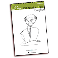 Aaron Copland : Old American Songs Complete : SATB : 01 Songbook : Aaron Copland : 884088549084 : 1617803928 : 48020988