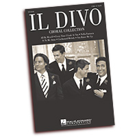 Il Divo : Choral Collection : TTBB : 01 Songbook : 884088219567 : 08748344