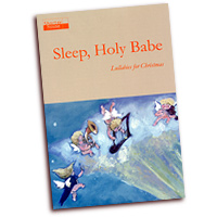 Tom Shorter (Editor) : Sleep, Holy Babe - Lullabies for Christmas : 01 Songbook : 9790900220103