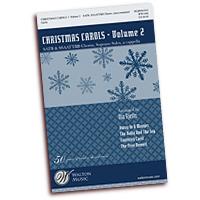 Ola Gjeilo : Christmas Carols Vol 2 : Mixed 5-8 Parts : 01 Songbook : Ola Gjeilo : 884088657192 : 08501834