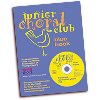 British Federation of Young Choirs : Junior Choral Club Book 1 : 01 Songbook & 1 CD :  : 14017343