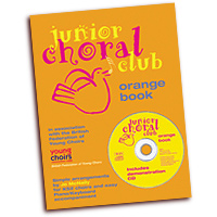 British Federation of Young Choirs : Junior Choral Club Book 2 : 01 Songbook & 1 CD :  : 14017344