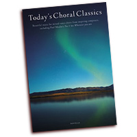 Various Composers : Today's Choral Classics : SATB : 01 Songbook : 884088669430 : 1780385862 : 14041856