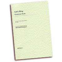 Kenneth Simpson : Let's Sing Christmas Music : SSA. : 01 Songbook : 14018959