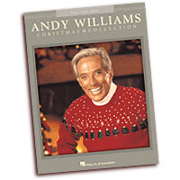 Andy Williams : Christmas Collection : Solo : Songbook : 884088513382 : 1423496035 : 00307158