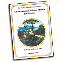 Anthony G. Petti (Editor) : Christmas and Advent Motets for 4 Voices : SATB : 01 Songbook :  : 884088425319 : 0711938180 : 14025427