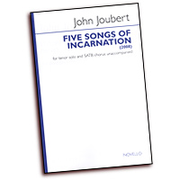 John Joubert : Five Songs Of Incarnation : SATB : 01 Songbook : 14017285