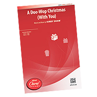 Various Arrangers : A Doo Wop Christmas : Sheet Music