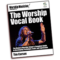 Tim Carson : The Worship Vocal Book : Solo : 01 Book & DVD :  : 884088654894 : 1458443205 : 00333736