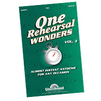 Various : One Rehearsal Wonders - Volume 3 : SAB : 01 Songbook :  : 884088455613 : 1423488172 : 35026767