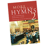 Barry Rose : More Than Hymns 2 : SATB : 01 Songbook :  : 884088447151 : 0711993947 : 14021853