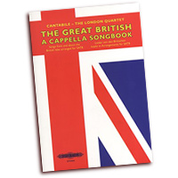 Cantabile - The London Quartet : The Great British A Cappella Songbook : SATB : 01 Songbook : EP72404