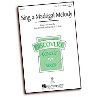 Mary Donnelly : Sing a Madrigal Melody : 3 Parts : Sheet Music : 884088612764 : 08552361