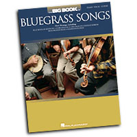 Various : The Big Book of Bluegrass Songs : Solo : Songbook :  : 884088215170 : 1423456130 : 00311484